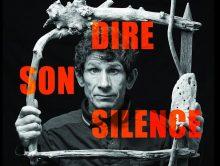 DIRE SON SILENCE ( la zic )